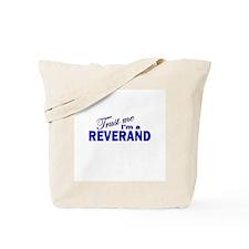 Trust Me I'm a Reverand Tote Bag