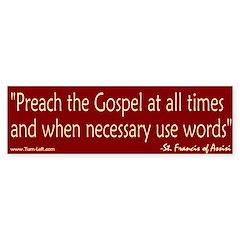 Bumper Sticker -- St. Francis Quote