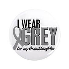 """I Wear Grey For My Granddaughter 10 3.5"""" Button"""
