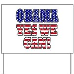 Obama Yes We Can Yard Sign