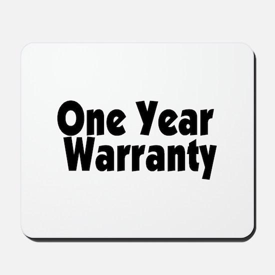 One Year Warranty Mousepad