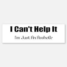 I Can't Help It Bumper Bumper Bumper Sticker