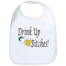 Drink Up Bitches! Bib