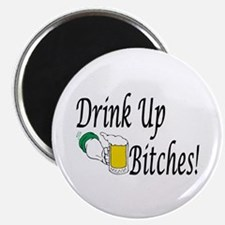 """Drink Up Bitches! 2.25"""" Magnet (100 pack)"""