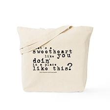 Sweetheart Like You/Bob Dylan Tote Bag