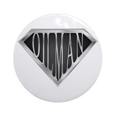 SuperOilman(metal) Ornament (Round)