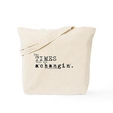Times a'Changin/Bob Dylan Tote Bag