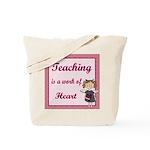 Teaching work of heart Tote Bag