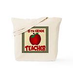 8th grade teacher Tote Bag