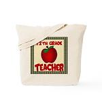 12th grade teacher Tote Bag