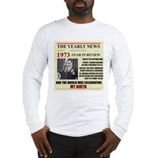 born in 1973 birthday gift Long Sleeve T-Shirt