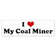 I Love My Coal Miner Bumper Car Sticker