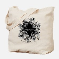 The Arrows Tell Me what to do Tote Bag
