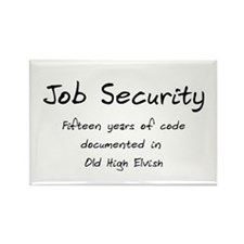 Programming Humor - Job Security Rectangle Magnet
