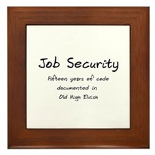 Programming Humor - Job Security Framed Tile