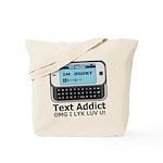 Text Addict Tote Bag