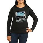 Text Addict Women's Long Sleeve Dark T-Shirt
