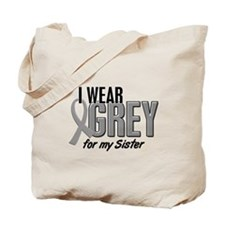 I Wear Grey For My Sister 10 Tote Bag