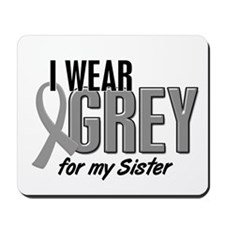 I Wear Grey For My Sister 10 Mousepad