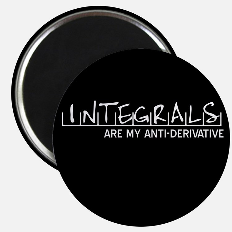 Integrals Are My Anti-Derivat Magnet
