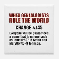 Genealogists Rule Tile Coaster