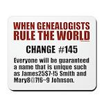 Genealogists Rule Mousepad
