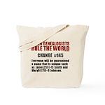 Genealogists Rule Tote Bag