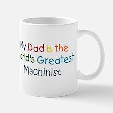 Greatest Machinist Mug