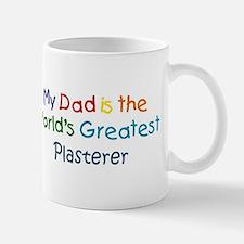 Greatest Plasterer Mug