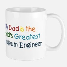 Greatest Petroleum Engineer Mug
