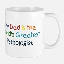 Greatest Pathologist Mug