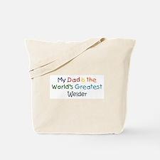 Greatest Welder Tote Bag