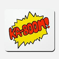 'Ka-Boom! Mousepad