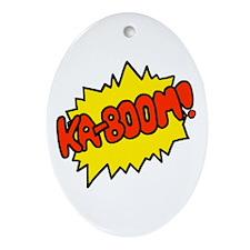 'Ka-Boom! Oval Ornament
