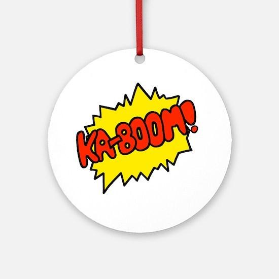 'Ka-Boom! Ornament (Round)