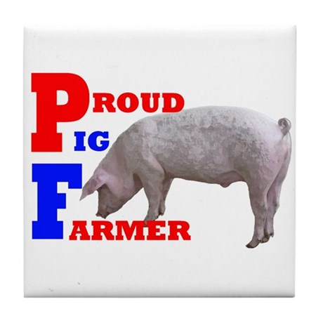 proud pig farmer Tile Coaster