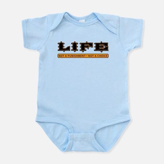 LIFE - Not a Punishment Infant Bodysuit