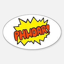 'Phwoar!' Oval Decal