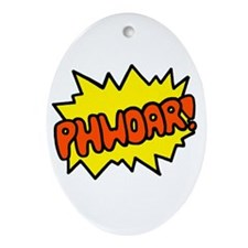 'Phwoar!' Oval Ornament