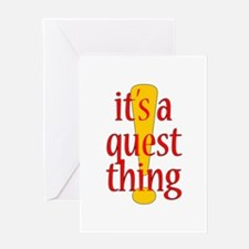 Quest Thing Greeting Card