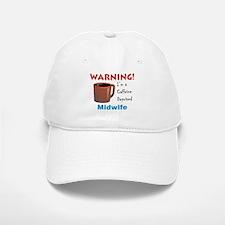 Caffeine Deprived Midwife Baseball Baseball Cap