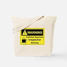 Caffeine Warning Inspector Tote Bag