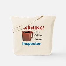 Caffeine Deprived Inspector Tote Bag