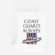 Coast Guard Always Greeting Card
