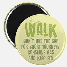 Walk - Conserve gas Magnet