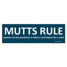 Mutts Rule Bumper Bumper Sticker