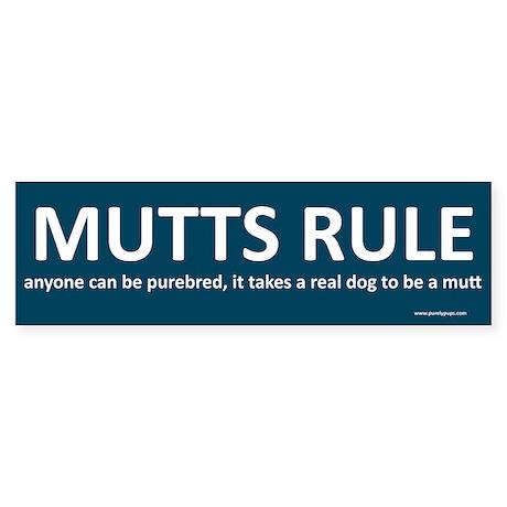Mutts Rule Bumper Sticker