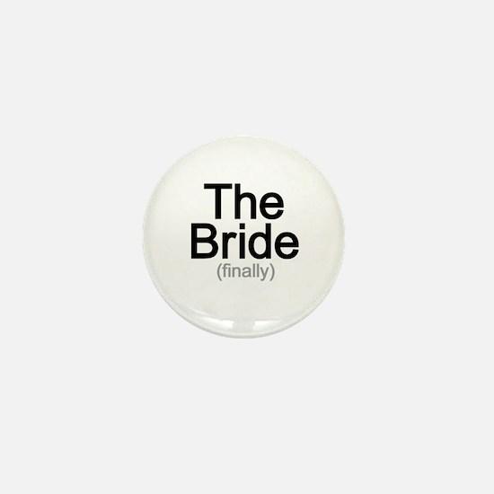 Finally the Bride Mini Button