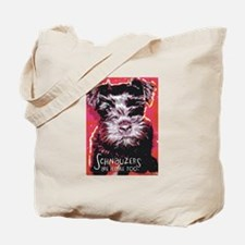 Schnauzers are People Too! Tote Bag