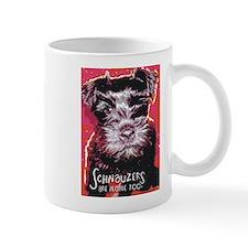 Schnauzers are People Too! Small Mug